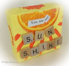 you are my sunshine, my only sunshine...