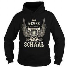 I Love SCHAAL SCHAALYEAR SCHAALBIRTHDAY SCHAALHOODIE SCHAALNAME SCHAALHOODIES  TSHIRT FOR YOU T shirts