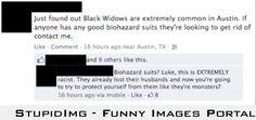 Black widows.
