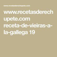 www.recetasderechupete.com receta-de-vieiras-a-la-gallega 19