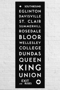 "Toronto Transit Commission rollsign style poster. Features stops along the Yonge subway line.List of stations on poster:""Southbound"" signage, Eglinton, Davisville, St. Clair, Summerhill, Rosedale, Bloor, Wellesley, College, Dundas, Queen, King, Union, ""Exit and Buses"" signageSize: 20x60Stock: Dtec Aqueous Satin Fotobase Paper (Photobase paper with a satin sheen for added colour vibrancy)"