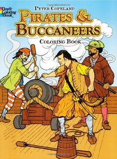 Pirates & Buccaneers Coloring Book (Dover History Coloring Book) by Peter F. Copeland http://www.amazon.com/dp/0486233936/ref=cm_sw_r_pi_dp_kuobvb0AYY3DG