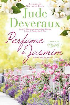 «Perfume de Jasmim», de Jude Deveraux, a 7 de maio - Quinta Essência