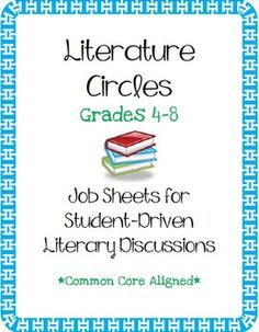 Middle School Literature Circles job sheets and checklists ...amazing resource for my 5th grade lit circles!  VERY student friendly for them to take control!