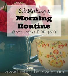 ESTABLISHING A MORNING ROUTINE {THAT WORKS FOR YOU}. I'm certainly not an early bird, but I've found that a simple morning routine really helps set the tone for my day.  I believe it's totally possible to develop a morning routine that helps you accomplish your daily goals, but doesn't overwhelm you.