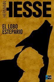 """El lobo estepario"" - Herman Hesse"