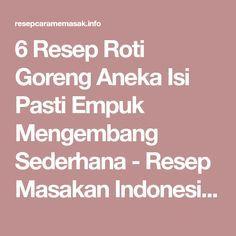 6 Resep Roti Goreng Aneka Isi Pasti Empuk Mengembang Sederhana - Resep Masakan Indonesia Enak