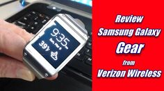 Review: Samsung Galaxy Gear from Verizon Wireless What Samsung has been able to accomplish within a device this size is almost unbelievable. It's very close to being able to carry your smartphone directly on your wrist.
