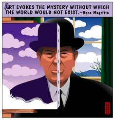 ...Rene Magritte....         .quote.