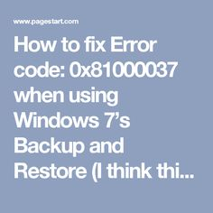 7 Best Computer Error: 0x80070002 when I try to backup my computer