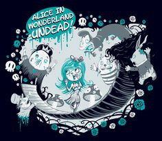 Alice In Wonderland UNDEAD!! by Franck Graetz, via Behance