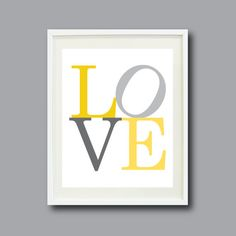 LOVE Art Print - 8x10 - Typography Print - Nursery, Kids Room, Home Decor, Living Room, Bedroom - Yellow and Grey/Gray OR Choose Colors on Etsy, £9.91