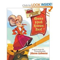 Jake and the Never Land Pirates: Mama Hook Knows Best: A Pirate Parent's Favorite Fables with CD: Sharon Osbourne, Disney Storybook Art Team: 9781423180357: Amazon.com: Books