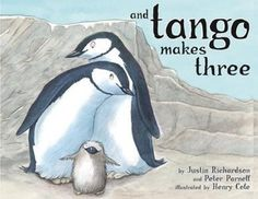 """""""Two penguins in a penguin house were a little bit different."""" - And Tango Makes Three"""