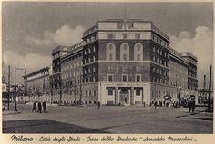 """Viale Romagna Angolo Pascoli, Casa dello studente """"Arnaldo Mussolini"""".   da Milàn l'era inscì"""