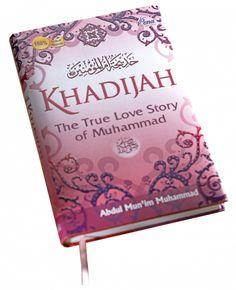 Sebuah Kisah Romantis.. tentang sejarah kehidupan Ummul Mukminin Khadijah ra bersama Rasulullah saw