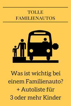Welches Auto eignet sich für Familien mit 3 Kindern? Hier findest du eine Liste geeigneter Autos