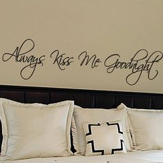 Always Kiss Me Goodnight   Wall Quotes Stickers Vinyl Wall Decals   Phrase  U0026 Words U0026