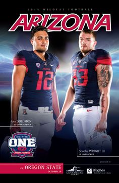 The official @uofa Wildcat Football Program: Arizona vs. Oregon State, October 10, 2015 featuring Anu Solomon and Scooby Wright III on its cover.