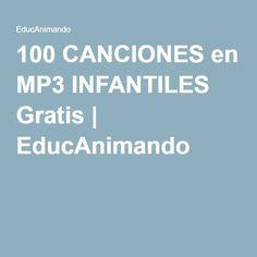 100 CANCIONES en MP3 INFANTILES Gratis | EducAnimando Montessori, Teacher, Passion, Birthday, Kids Songs, Bag, Beginning Of The School Year, Pocoyo, Owl Tattoo Drawings