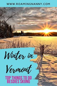 Vermont in Winter: Top Things to Do besides Skiing » Roaming Nanny Usa Travel Guide, Travel Usa, Travel Tips, Travel Ideas, Amazing Destinations, Travel Destinations, Winter Destinations, America And Canada, North America