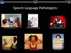What do Speech Language Pathologists do??!!?