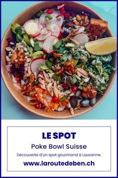 Le Spot à Lausanne est une adresse proposant un assortiment de poke bowl gourmand, local et avec des produits de saisons. #pokebowl #lausanne #local #vegan #suisse Poke Bowl, Lausanne, Restaurants, Spots, Paella, Vegan, Ethnic Recipes, Food, Colorful Food