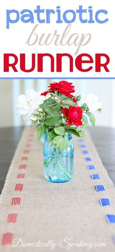 DIY Patriotic Burlap Table Runne - you just need a strip of burlap, red and blue ribbon, and scissors... no sewing or gluing required