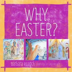 Why Easter? by Barbara Reaoch,http://www.amazon.com/dp/193690831X/ref=cm_sw_r_pi_dp_gHG2sb0TN2ZAAQKK