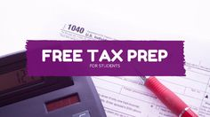 Free federal and state tax preparation for students