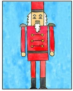 Art Projects for Kids. How to draw a Nutcracker. PDF tutorial available. #artprojectsforkids #nutcracker