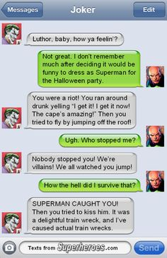 Texts From Superheroes -- I know this is all DC and not at all Marvel, but it was funny. Funny Shit, Hilarious, Funny Stuff, Dumb Jokes, Funny Things, Superhero Texts, Comic Text, Nananana Batman, Dc Anime