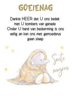 Blessed Friday, Good Night Greetings, Goeie Nag, Afrikaans Quotes, Special Quotes, Sleep Tight, Teddy Bear, Friendship, Inspirational