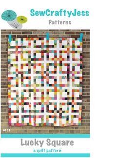 Lucky Square Quilt Pattern from SewCraftyJess - I think I should try it with scraps