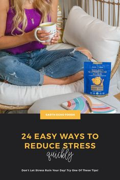 Feeling stressed? Here are 24 easy things you can do right now to reduce stress and feel more calm, plus some tips on how to keep stress from overtaking your life.