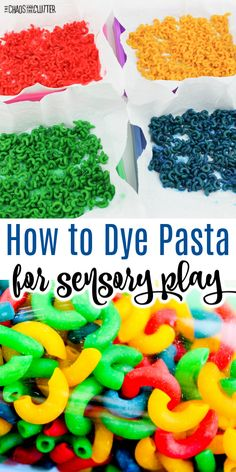 Learn how to easily dye pasta for sensory play or kids crafts. #sensoryplay #sensory Sensory Rooms, Sensory Table, Baby Sensory, Sensory Bins, Edible Sensory Play, Sensory Art, Art Therapy Projects, Art Therapy Activities, Montessori Activities