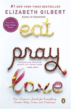 Eat, Pray, Love by Elizabeth Gilbert became a movie in 2010 starring Julia Roberts. This Is A Book, I Love Books, Great Books, The Book, Books To Read, My Books, Amazing Books, Book Log, Film Books