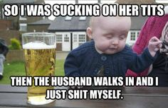 Best of the Drunk Baby Meme.  many more when u click!