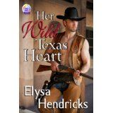 HER WILD TEXAS HEART (Kindle Edition)By Elysa Hendricks