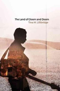 The Land of Gloom and Doom (Paperback)