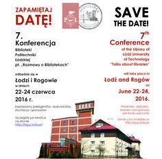 """Ulotka informująca o 7. Konferencji Biblioteki PŁ """"Rozmowy o bibliotekach"""" (22-24 czerwca 2016 r.)"""