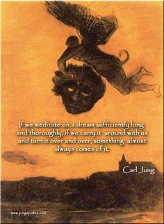 """Carl Jung Depth Psychology: Carl Jung: """"This is the secret of dreams—that we do not dream, but rather we are dreamt."""""""