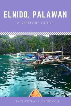 El Nido, Palawan - a vistors guide. From where to stay, eat and island hopping.