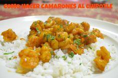 CHUCHEMAN Como hacer camarones al chipotle - Recetas Mexicanas