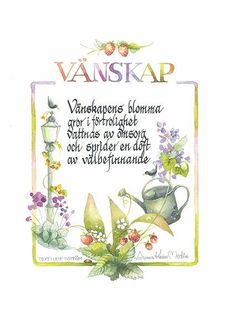 <b>Vänskap</b><br />Text: Leif Tiström Quick Quotes, Self Love Quotes, Words Quotes, Spiritual Words, Family Quotes, Crafts For Kids, Love You, Presents, Wisdom