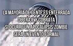 Apocalipsis zombie será un evento. #humor #risa #graciosas #chistosas #divertidas
