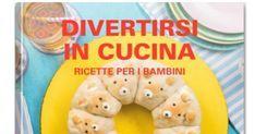COLLECTION DIVERTIRSI IN CUCINA RICETTE PER BAMBINI.pdf Thing 1, Bagel, Finger Foods, Good Food, Fun Food, Menu, Bread, Kids, Album