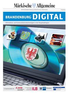 Brandenburg ist ein starker Standort für die Branche der Informations- und Kommunikationstechnologien in der Hauptstadtregion.