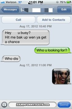 Damn Funny Texts................I'm so doing this next time i get that random text!