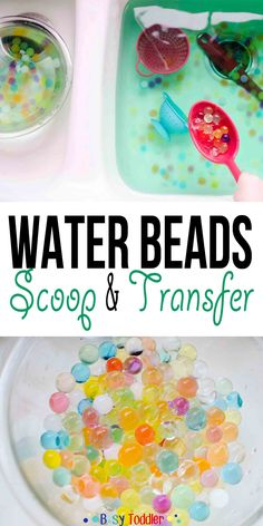 Water Beads Scoop and Transfer: An easy & fun toddler activity